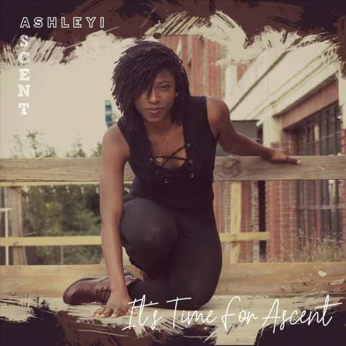 Ashleyi Ascent – It's Time for Ascent