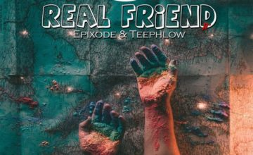 BBird – Real Friend ft. Teephlow x Epixode