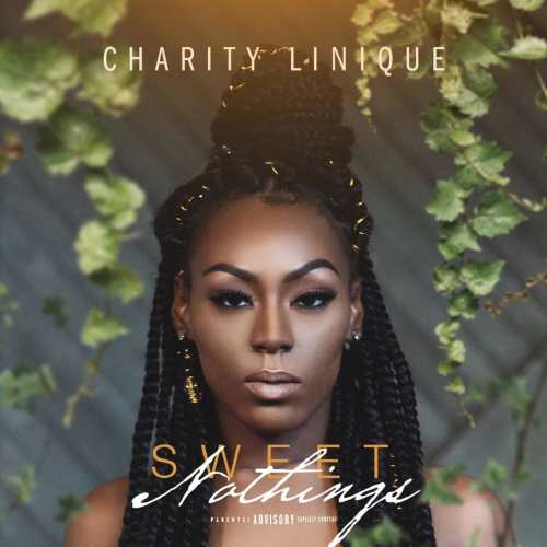 Charity Linique – Sweet Nothing's