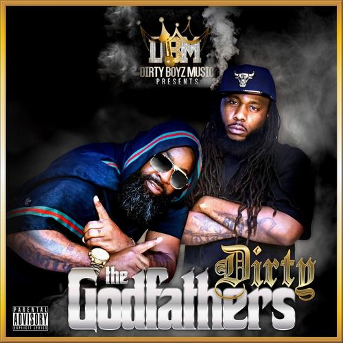 Dirty – The Godfathers