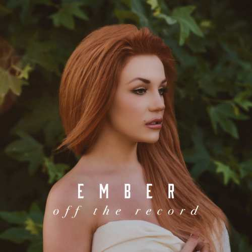 Ember – Off the Record