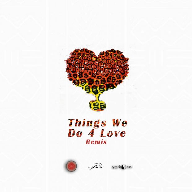 Ko-Jo Cue x Shaker – Things We Do 4 Love (Remix) ft. Sarkodie x Kidi