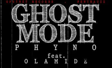 Phyno – Ghostmode ft Olamide