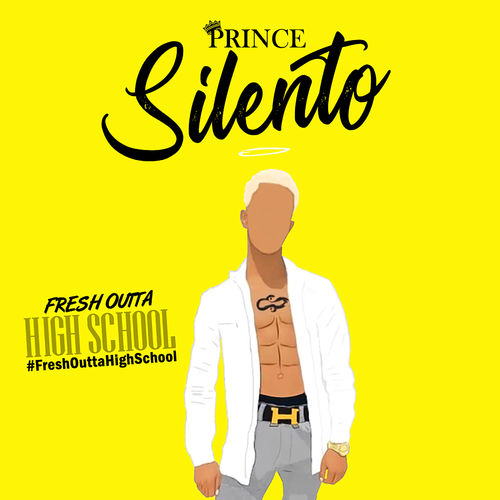 Silento – Fresh Outta High School