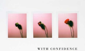 With Confidence – Love and Loathing
