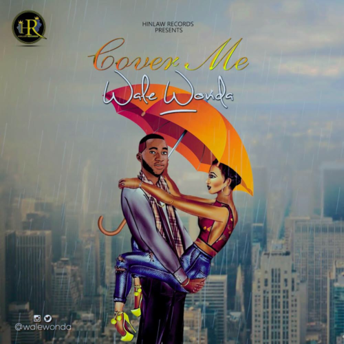 Wale Wonda – Cover Me